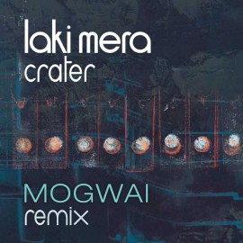 Crater (Mogwai remix)