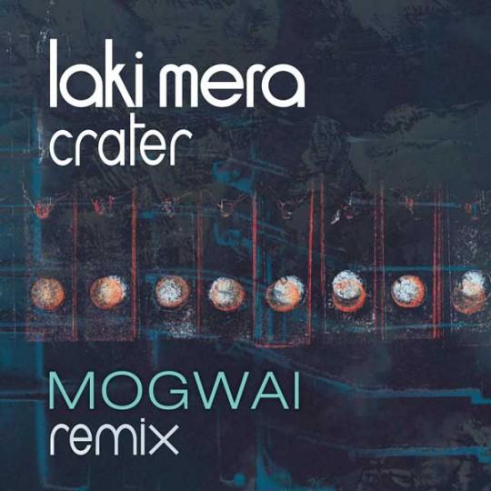 Crater (Mogwai remix)