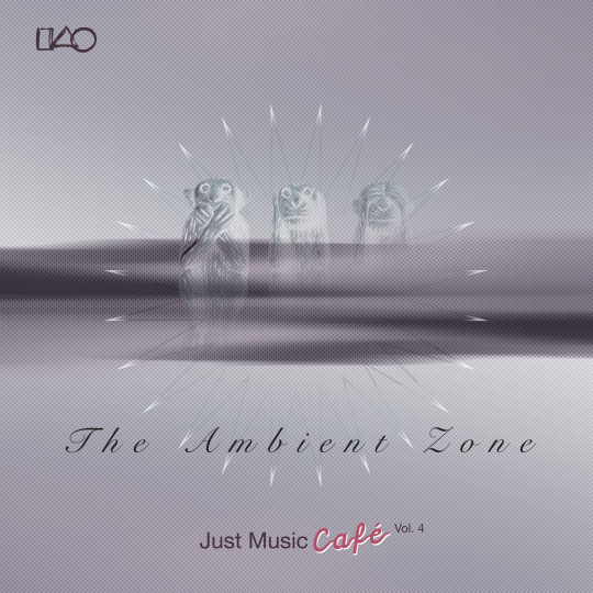 Just Music Café Vol 4 – The Ambient Zone