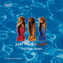 Just Music Café Vol 3 – Poolside Beats