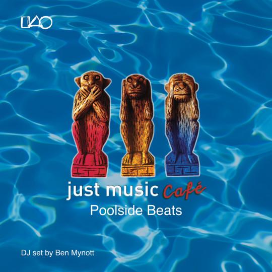 Just Music Café Vol 3 – Poolside Beats