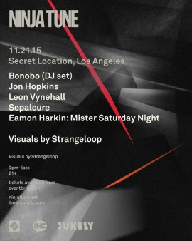 Jon Hopkins X Ninja Tune Live | Los Angeles | 21/11