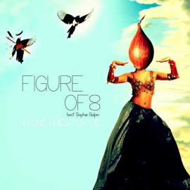 Figure Of 8 feat Sophie Galpin – No One Cries For Me (Sam Thomas ALT rework)
