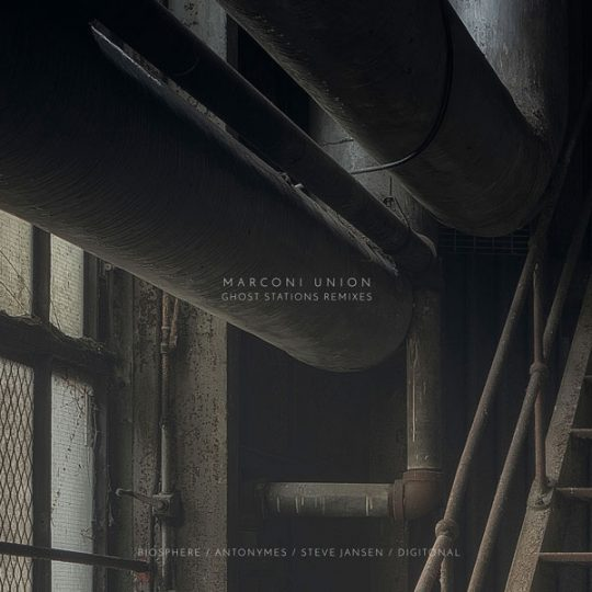 Ghost Stations Remixes