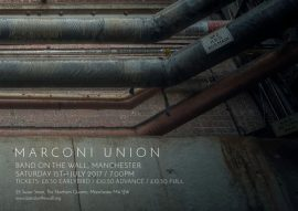 Marconi Union Live / Manchester – 15 July