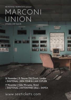 Marconi Union Live November 16 & 17