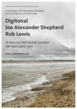 Live: Digitonal / Joe Alexander Shepherd / Rob Lewis