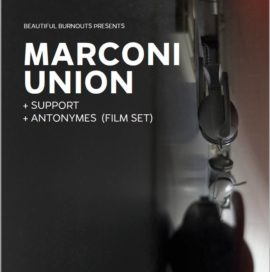 Marconi Union Live June 2019 | UK